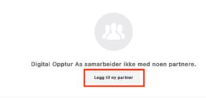 Legg til ny partner Slik gir du tilgang til Facebook-sider og annonsekontoer