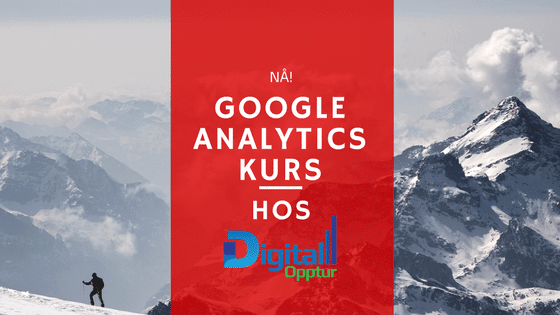 Google Analytics Grunnkurs
