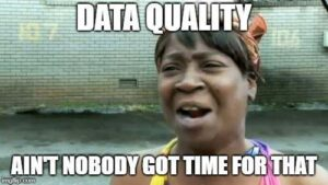 data quality meme